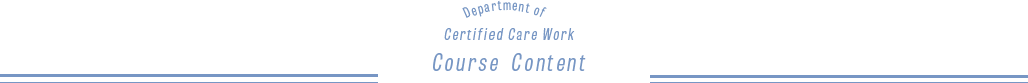 Department of Certified Care Work Course Content