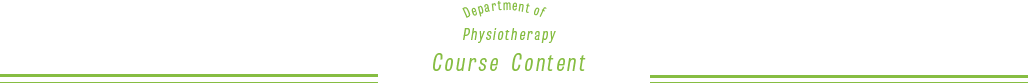 Department of Physiotherapy Course Content
